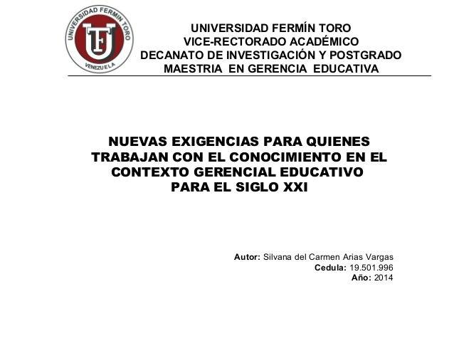 UNIVERSIDAD FERMÍN TORO VICE-RECTORADO ACADÉMICO DECANATO DE INVESTIGACIÓN Y POSTGRADO MAESTRIA EN GERENCIA EDUCATIVA NUEV...