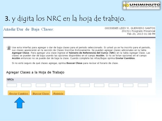 3. y digita los NRC en la hoja de trabajo.