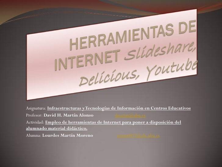 Asignatura: Infraestructuras y Tecnologías de Información en Centros Educativos Profesor: David H. Martín Alonso          ...