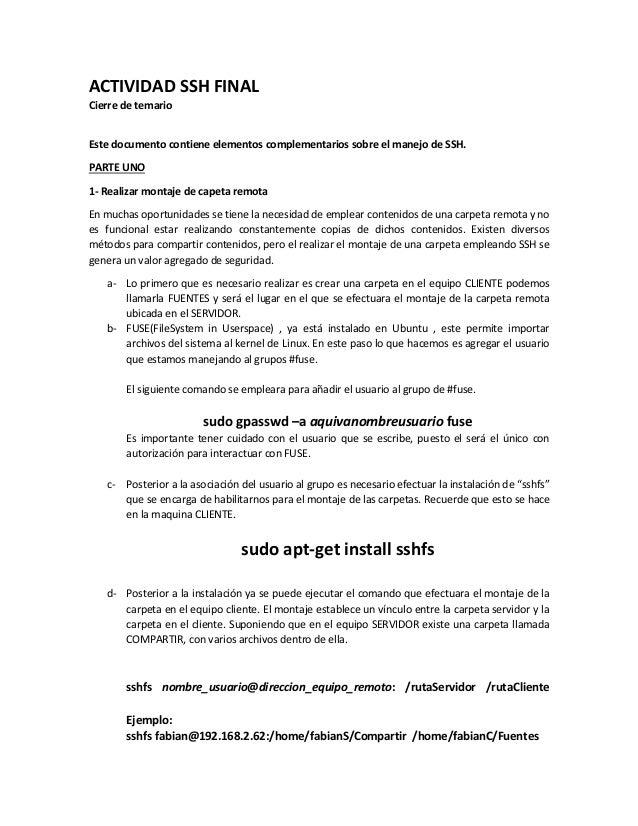 ACTIVIDAD SSH FINAL Cierre de temario Este documento contiene elementos complementarios sobre el manejo de SSH. PARTE UNO ...