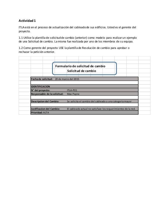 Actividad1 ITLA está en el proceso de actualización del cableado de sus edificios. Usted es el gerente del proyecto. 1.1 U...