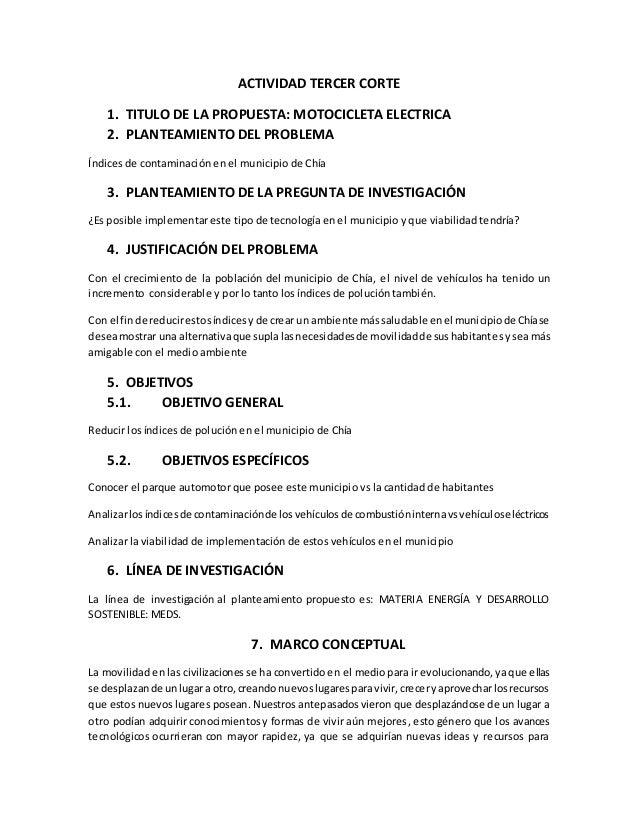 ACTIVIDAD TERCER CORTE 1. TITULO DE LA PROPUESTA: MOTOCICLETA ELECTRICA 2. PLANTEAMIENTO DEL PROBLEMA Índices de contamina...