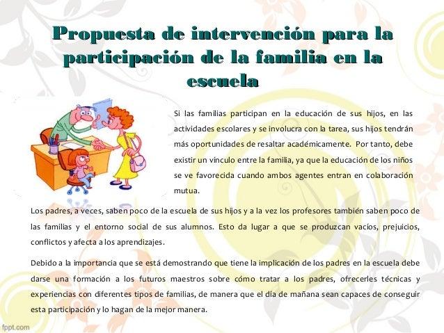 Propuesta de intervención para laPropuesta de intervención para la participación de la familia en laparticipación de la fa...