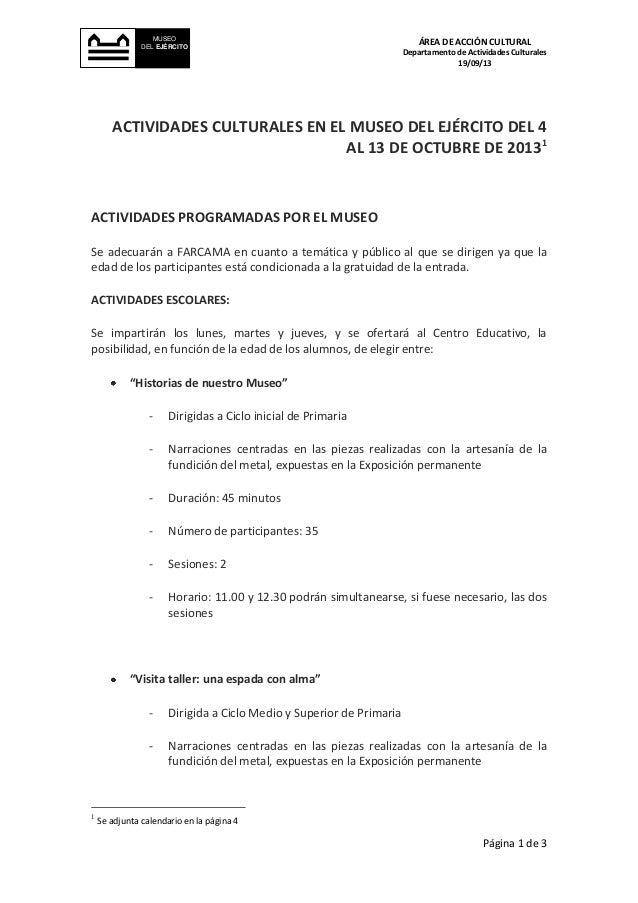 Página 1 de 3 ÁREA DE ACCIÓN CULTURAL Departamento de Actividades Culturales 19/09/13 MUSEO DEL EJÉRCITO ACTIVIDADES CULTU...