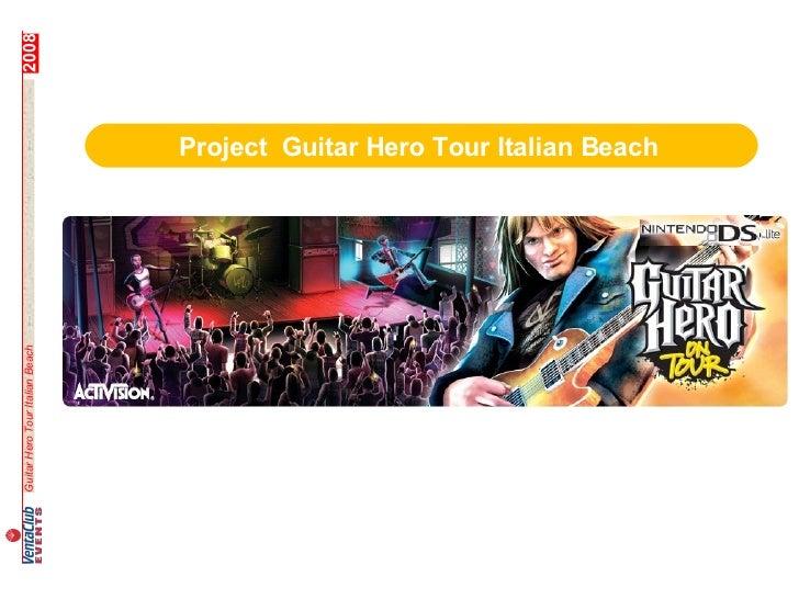 2008                                      Project Guitar Hero Tour Italian Beach                                          ...