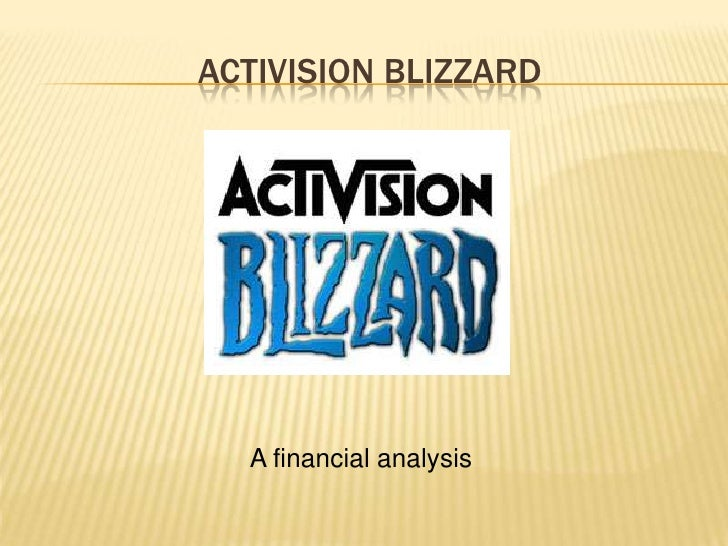 Activision blizzard<br />A financial analysis<br />