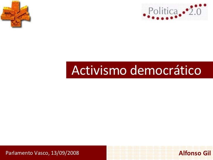 Activismo democrático Parlamento Vasco, 13/09/2008 Alfonso Gil