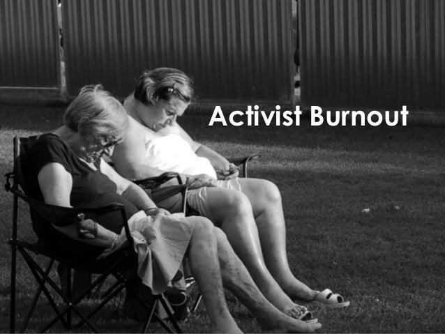 Activist Burnout & Broken Comment Culture Slide 3