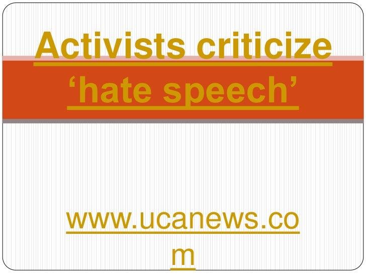www.ucanews.com<br />Activists criticize 'hate speech'<br />