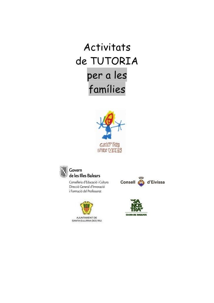 Activitatsde TUTORIA  per a les   famílies