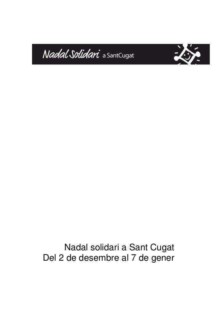 Nadal solidari a Sant CugatDel 2 de desembre al 7 de gener