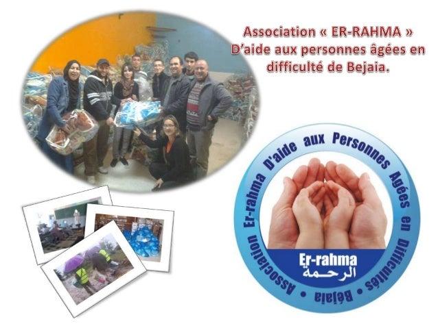 Adresse : Cité des 100 logts CNEP Bt B1 Route des concessions Bejaia ( En face lycée El Hamadia [Polyvalent])  Président :...