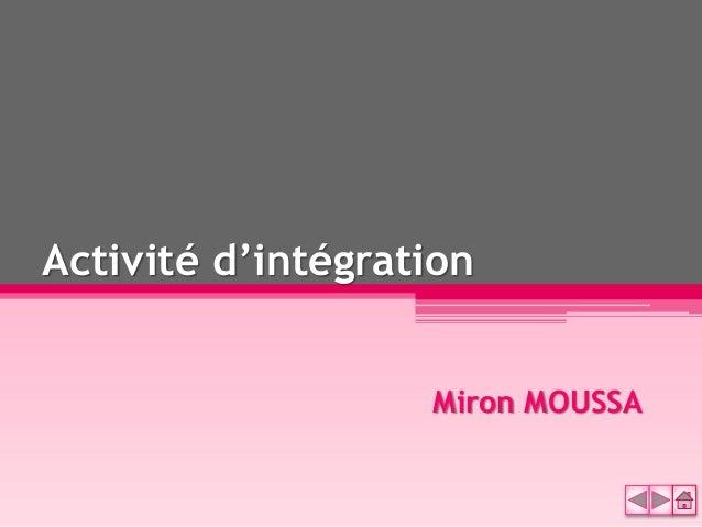 Activité d'intégration Miron MOUSSA