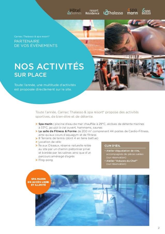 Toute l'année, une multitude d'activités est proposée directement sur le site. nos activités sur place Carnac Thalasso & s...
