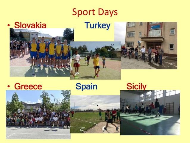 Sport Days • Slovakia Turkey • Greece Spain Sicily