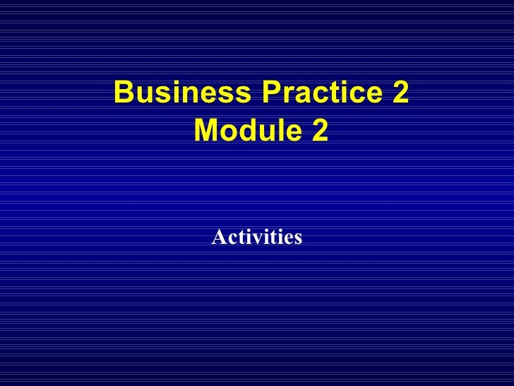 Business Practice 2 Module 2 Activities