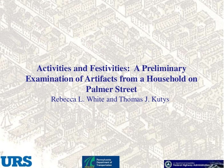 Activities and Festivities: A PreliminaryExamination of Artifacts from a Household on                Palmer Street      Re...