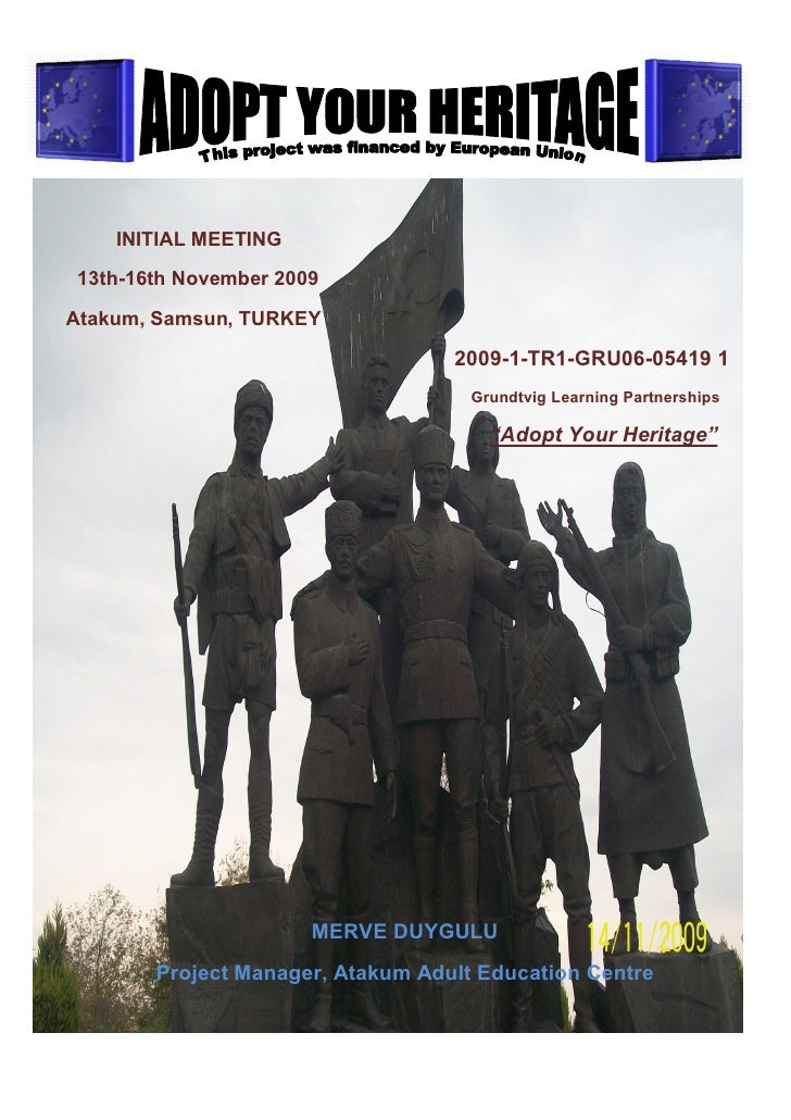 INITIAL MEETING13th-16th November 2009Atakum, Samsun, TURKEY                                  2009-1-TR1-GRU06-05419 1    ...