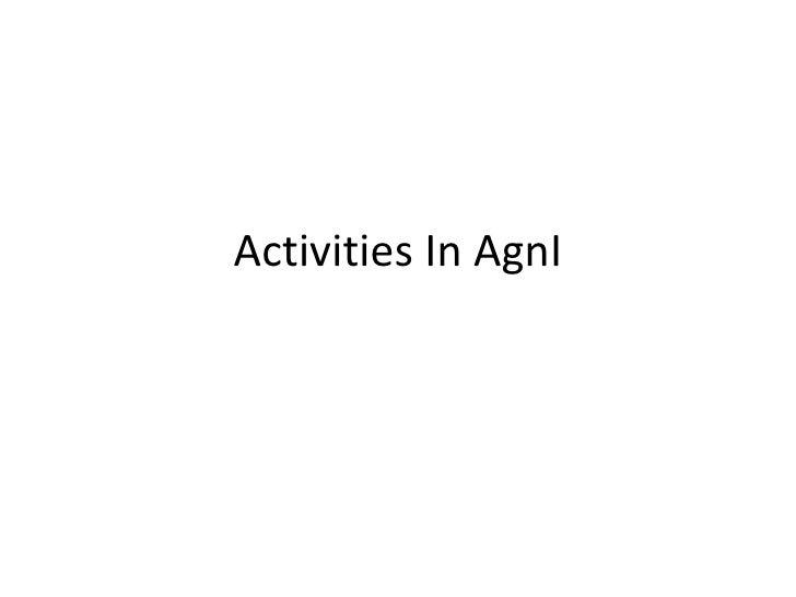 Activities In AgnI