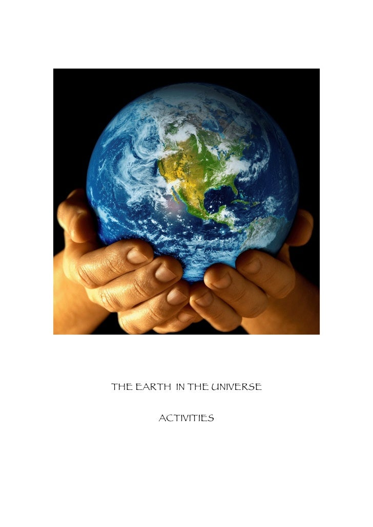 THE EARTH IN THE UNIVERSE          ACTIVITIES