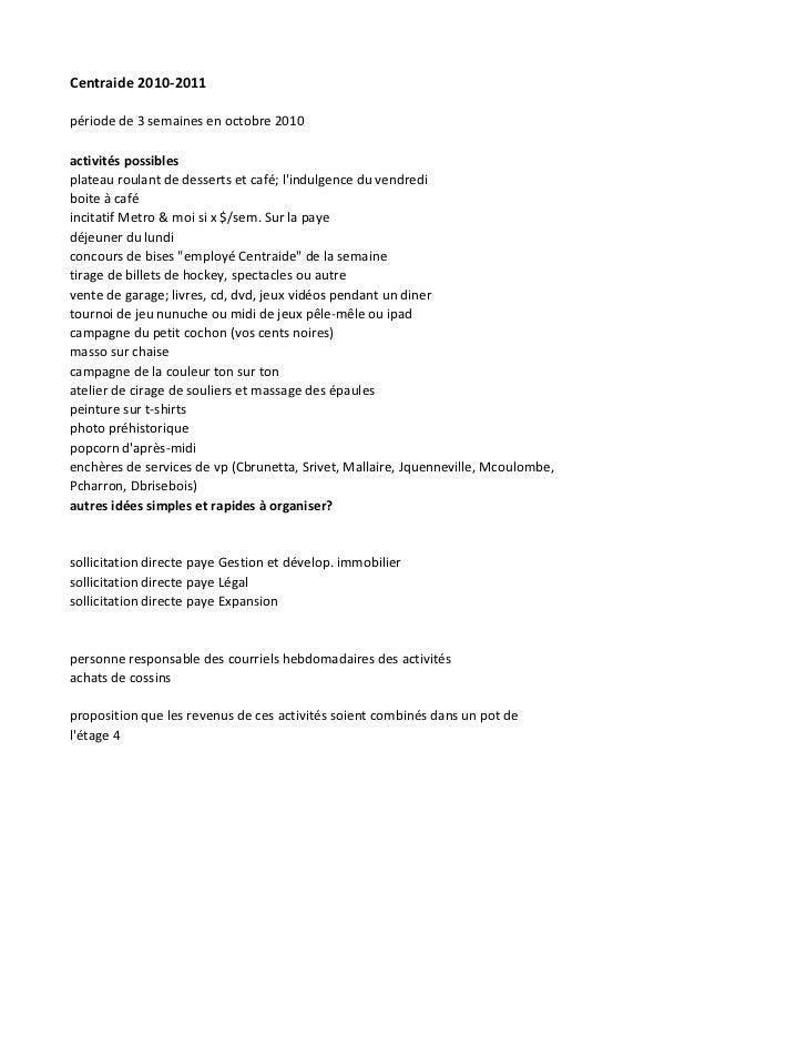 Centraide 2010-2011période de 3 semaines en octobre 2010activités possiblesplateau roulant de desserts et café; lindulgenc...