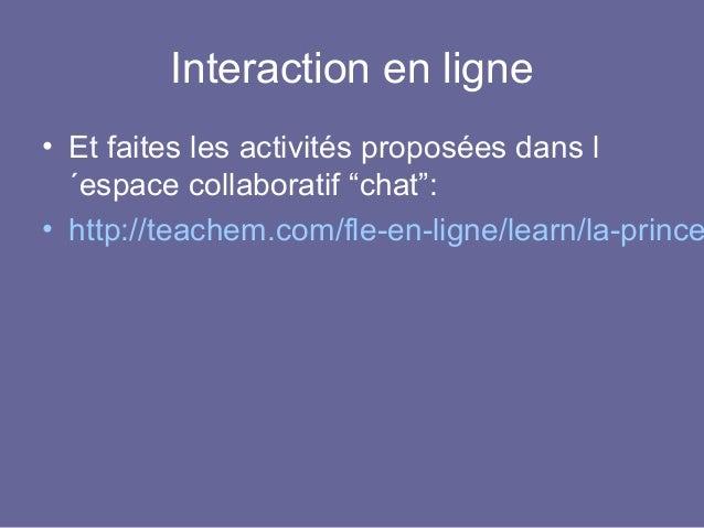 Activités d´interaction en ligne Slide 3
