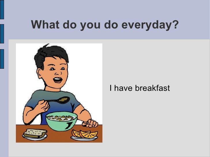 Daily Activities The Simple Present Tense