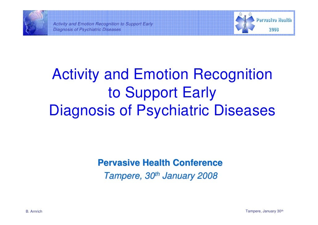 Activity and Emotion Recognition to Support Early              Diagnosis of Psychiatric Diseases                  Activity...