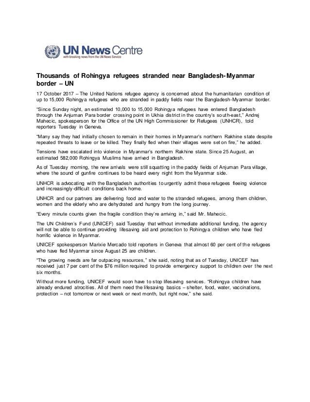 Thousands of Rohingya refugees stranded near Bangladesh-Myanmar border – UN 17 October 2017 – The United Nations refugee a...