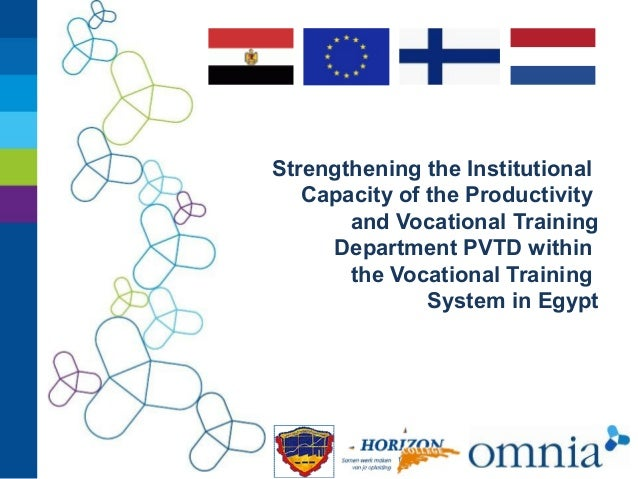 Strengthening the Institutional Capacity of the Productivity and Vocational Training Department PVTD within the Vocational...