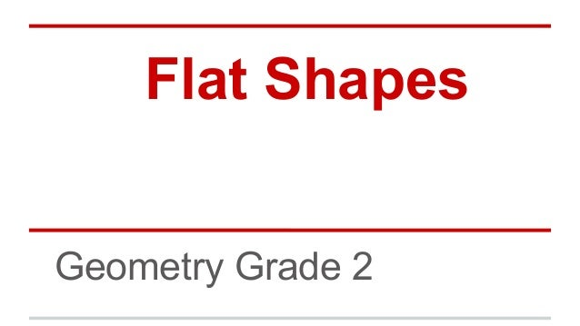 Flat Shapes Geometry Grade 2