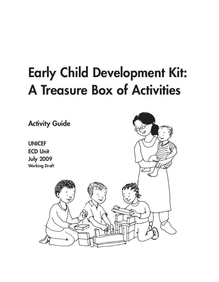 Activity guide children early child development kita treasure box of activitiesactivity guideunicefecd unitjuly 2009working draft acknowledgmentsthis sciox Choice Image