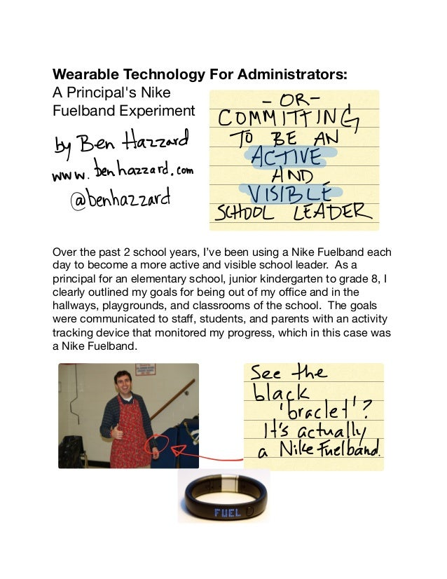 Wearable Technology For Administrators:  A Principal's Nike Fuelband Experiment                Over the past 2 school year...