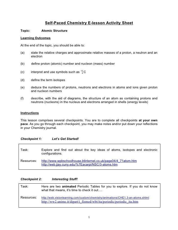 Self-Paced Chemistry E-lesson Activity Sheet Topic:          Atomic Structure  Learning Outcomes  At the end of the topic,...