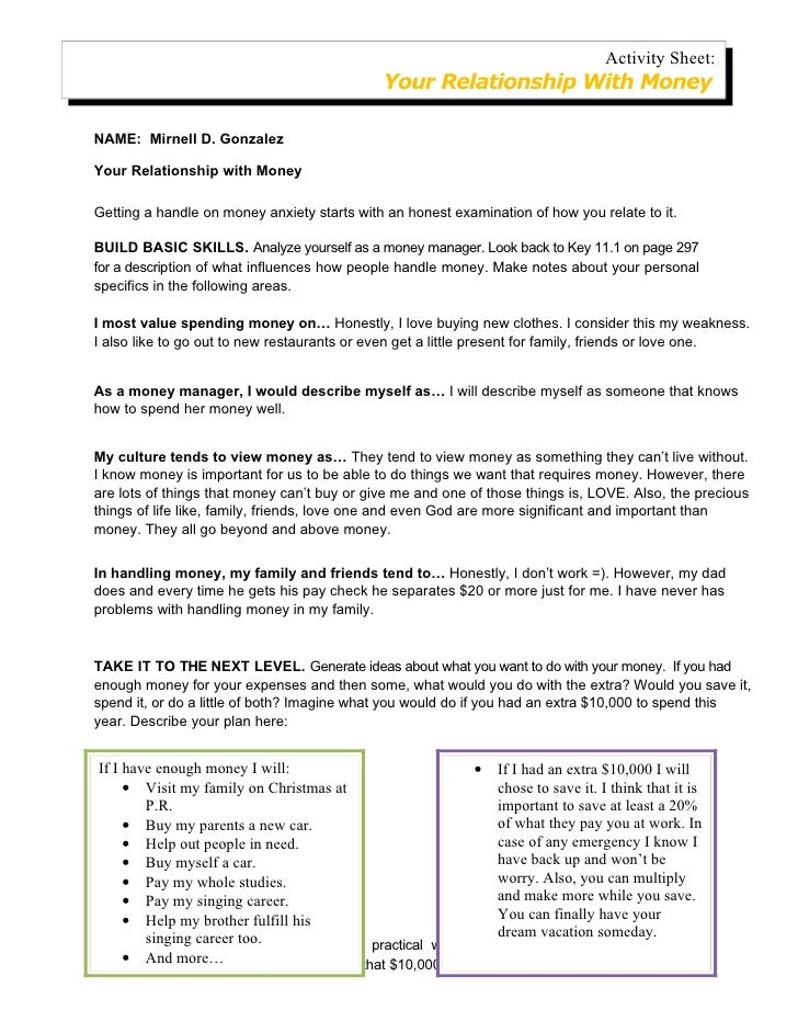 Activity Sheet:                                               Your Relationship With MoneyNAME: Mirnell D. GonzalezYour Re...