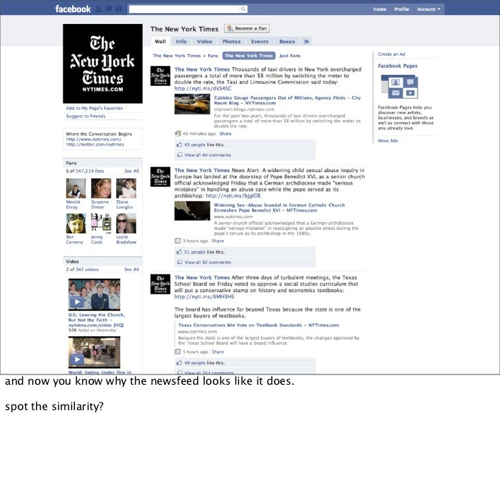 and now you know why the newsfeed looks like it does.  spot the similarity?