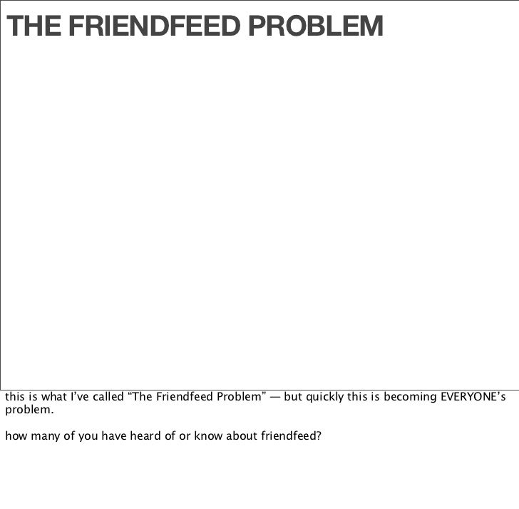 well, FriendFeed let you add something like 58 services to your profile, basically using RSS.  pretty sweet, right?