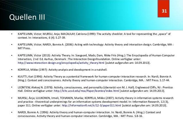 32 32 Quellen III ● KAPTELININ, Victor; MURSU, Anja; MACAULAY, Catriona (1999): The activity checklist: A tool for represe...