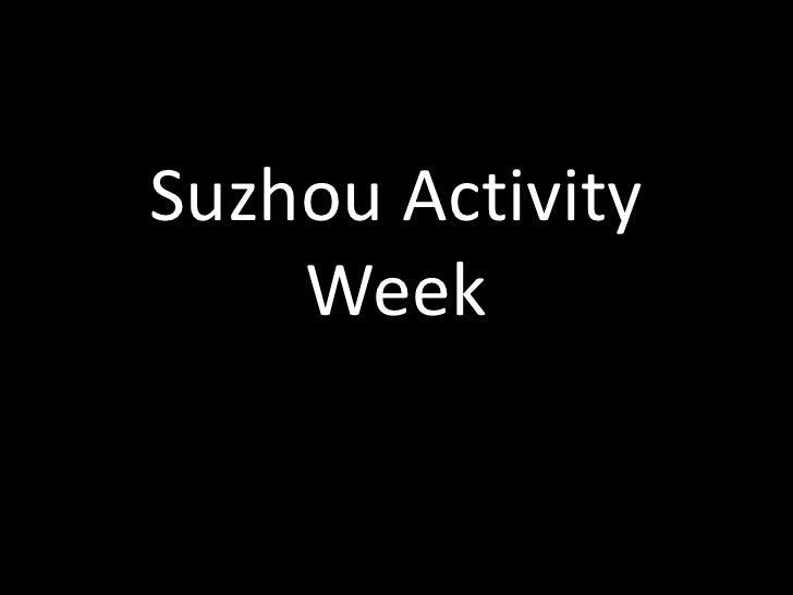 Suzhou Activity Week<br />