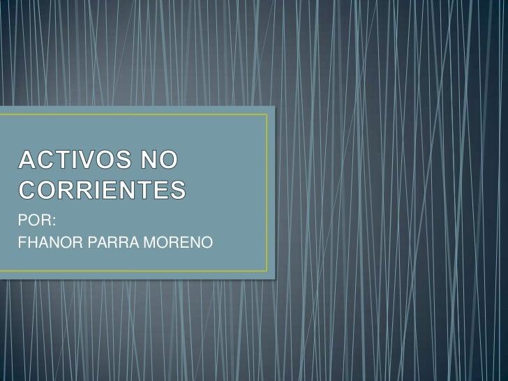 POR:FHANOR PARRA MORENO