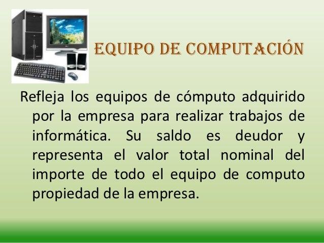 EJEMPLO:LA EMPRESA COMPRA AL CONTADO 2 COMPUTADORES CON UN VALORUNITARIO DE 1000 DOLARESFECHA                     DETALLE ...