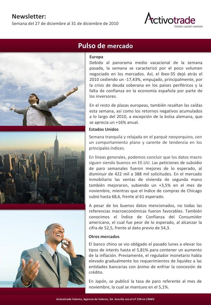 Newsletter:Semana del 27 de diciembre al 31 de diciembre de 2010                                      Pulso de mercado    ...