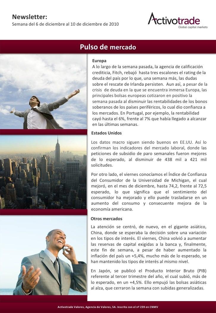Newsletter:Semana del 6 de diciembre al 10 de diciembre de 2010                                      Pulso de mercado     ...