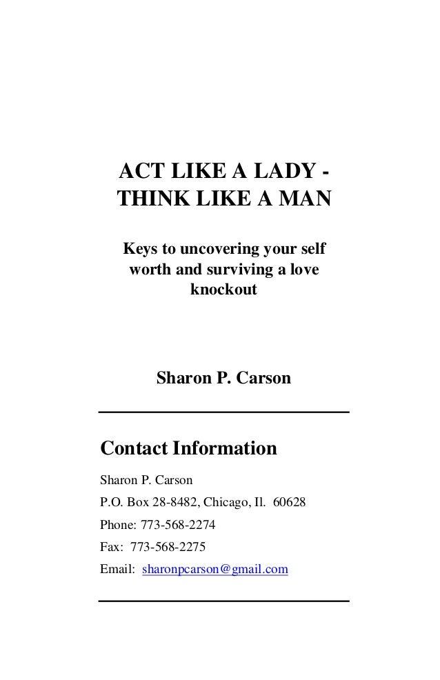 Think like a women act like a man