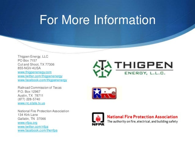 For More InformationThigpen Energy, LLCPO Box 7157Cut and Shoot, TX 77306855-NGV-4USAwww.thigpenenegy.comwww.twitter.com/t...