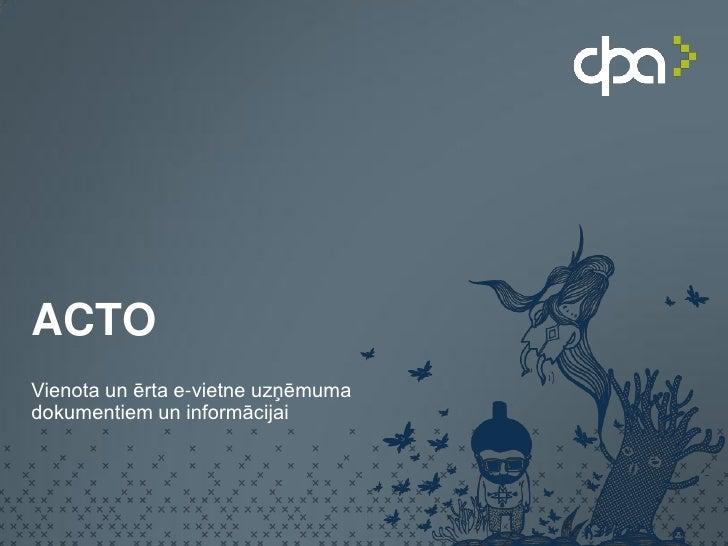 ACTOVienota un ērta e-vietne uzņēmumadokumentiem un informācijai