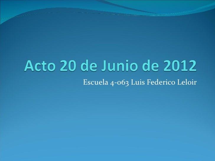 Escuela 4-063 Luis Federico Leloir