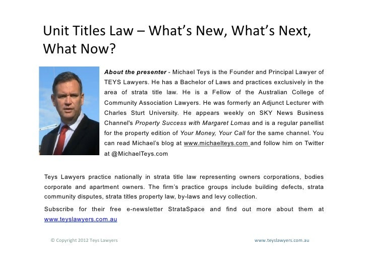 Unit	  Titles	  Law	  –	  What's	  New,	  What's	  Next,	  What	  Now?	                                    About the prese...