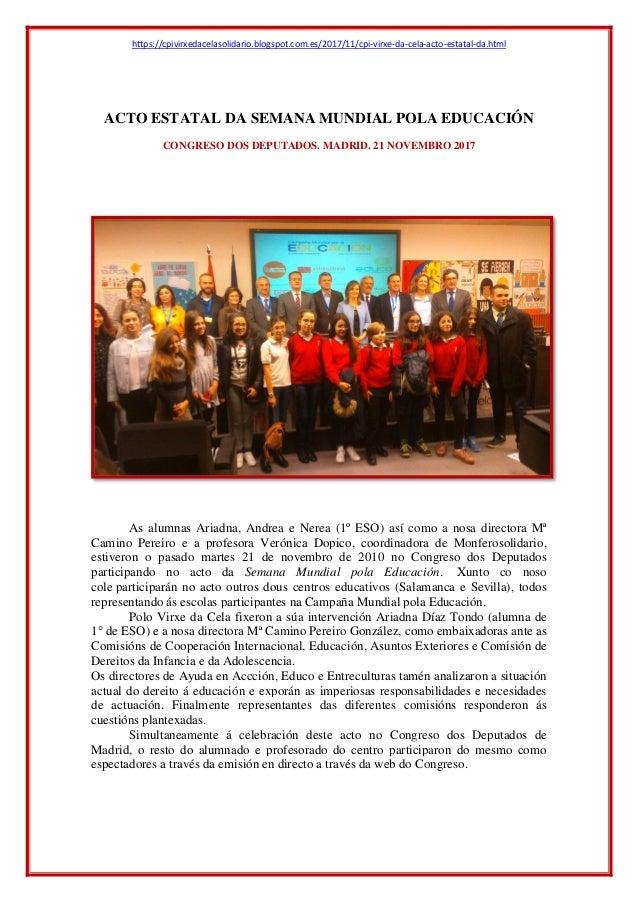 https://cpivirxedacelasolidario.blogspot.com.es/2017/11/cpi-virxe-da-cela-acto-estatal-da.html ACTO ESTATAL DA SEMANA MUND...