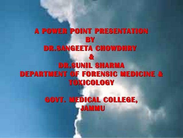 A POWER POINT PRESENTATION                BY      DR.SANGEETA CHOWDHRY                 &         DR.SUNIL SHARMA DEPARTMEN...